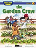 We Read Phonics-the Garden Crew, Sindy McKay, 1601153465