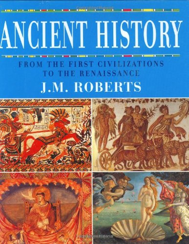 (Ancient History : From the First Civilizations to the Renaissance)