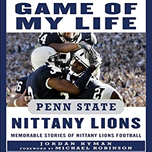 Game of My Life: Penn State Nittany Lions Audiobook