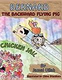 Bernard the Backward-Flying Pig in 'Chicken Jail', Jamal Ullah, 1781485828