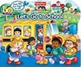 img - for Fisher-Price Little People Let's Go to School (Lift-the-Flap) by Fisher-Price(TM) (2009-05-19) book / textbook / text book