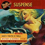 Suspense, Volume 3 |  CBS Radio Network