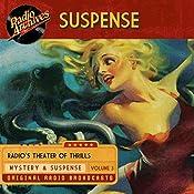 Suspense, Volume 3 |  CBS Radio Network