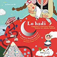 Lo hadi : Comptines et berceuses basques par Chantal Grosléziat