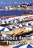 Echoes from the Past, Edward Michel-Bird, 1412009855