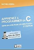 Apprenez à programmer en C ! (Livre du Zéro)