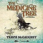 The Medicine Tree | Travis McGaughey