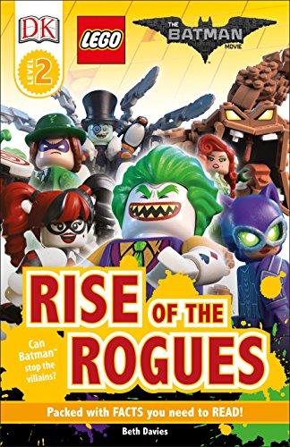 DK Readers L2: THE LEGO® BATMAN MOVIE Rise of the Rogues: Can Batman Stop the Villains? (DK Readers Level 2) (Quiz Ti)