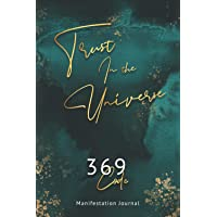 Trust In The Universe: 369 Code Manifestation Journal