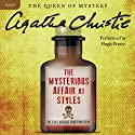 The Mysterious Affair at Styles: A Hercule Poirot Mystery Audiobook by Agatha Christie Narrated by Hugh Fraser