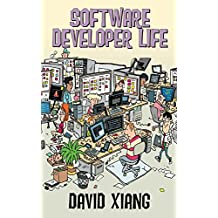 Software Developer Life: Career, Learning, Coding, Daily Life, Stories