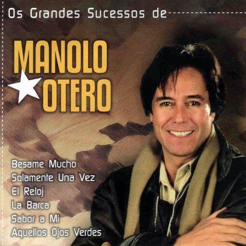 ... Os Grandes Sucessos de Manolo .