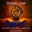 Embrace: The Shifter, the Magic Map, and the Goblin King: A Fated Fantasy Quest Adventure, Book 3 Audiobook by Humphrey Quinn Narrated by Paul Woodson