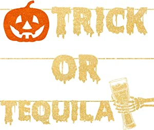Bestus Trick or Tequila Halloween Decorations Banner - Funny and Unique Garland Sign Party Supplies