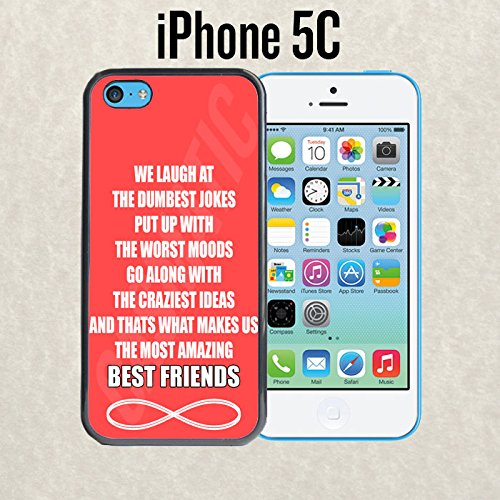 iPhone Case Amazing Best Friends Quote for iPhone 5c Plastic Black (Ships from CA) With Free .33 mm Premium Tempered Glass Screen Protector
