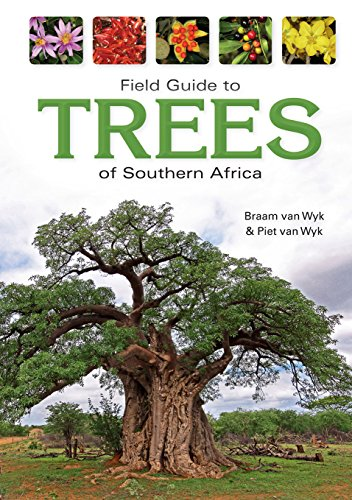 Field Guide to Trees of Southern Africa (Field Guide To. (Struik Publishers))