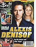 Buffy the Vampire Slayer Magazine #25 June/July 2006 with Alexis Denisof Interview
