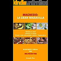 Magnesio la gran maravilla