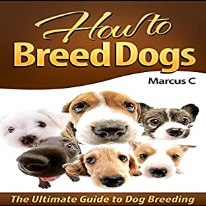 How to Breed Dogs Audiobook