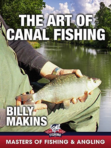The Art of Canal Fishing - Billy Makins (Masters of Fishing & Angling)