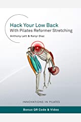 Hack Your Low Back With Pilates Reformer Stretching Paperback