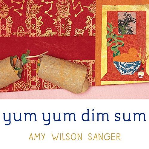 Yum Yum Dim Sum (World Snacks Series)
