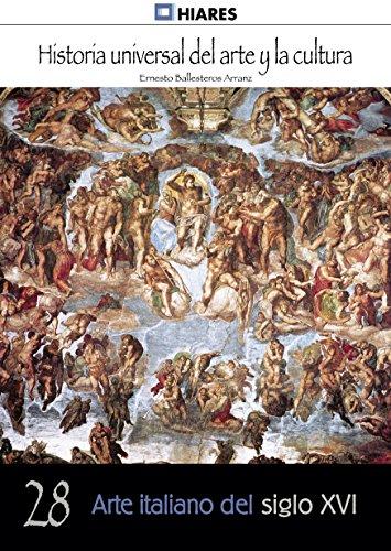 Descargar Libro Arte Italiano Del Siglo Xvi Ernesto Ballesteros Arranz