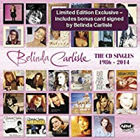 Belinda Carlisle: The Singles 1986 – 2014 Signed Exclusive)