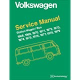 Volkswagen Station Wagon, Bus (Type 2) Service Manual: 1968, 1969, 1970, 1971, 1972, 1973, 1974, 1975, 1976, 1977, 1978, 1979