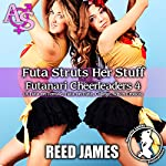 Futa Struts Her Stuff: Futanari Cheerleaders, Book 4 | Reed James