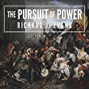 The Pursuit of Power: Europe: 1815-1914 Audiobook by Richard J. Evans Narrated by Napoleon Ryan