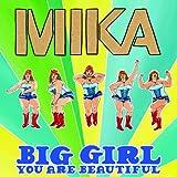 Mika - Big Girl (You Are Beautiful)