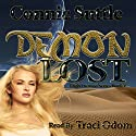 Demon Lost Audiobook by Connie Suttle Narrated by Traci Odom