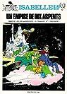 Isabelle 05 : Un empire de dix arpents par Franquin