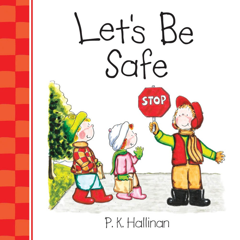 Lets Be Safe Lets Be Series Pk Hallinan 9780824918880