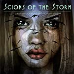 Scions of the Storm: The Storm Series, Book 2 | Alan Scott