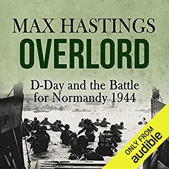 Book Review: D-Day: The Battle for Normandy | Musings From ...