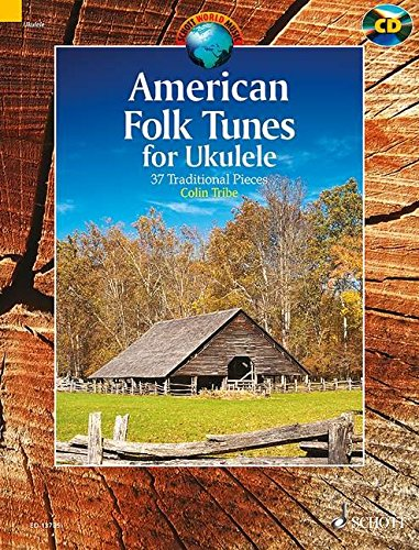 (American Folk Tunes for Ukulele: 37 Traditional Pieces)