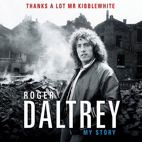 Roger Daltrey: My Story