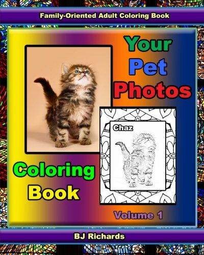 Download Your Pet Photos Coloring Book: Volume 1 ebook
