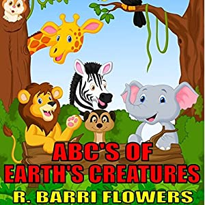 ABC'S of Earth's Creatures Audiobook