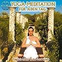 Yoga-Meditation für jeden Tag: Täglich mehr Ruhe und Kraft Hörbuch von  Canda Gesprochen von:  Canda