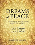 img - for Dreams of Peace: A Dual Language Primer for Learning Hebrew & Arabic book / textbook / text book