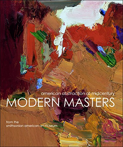 Modern Masters: American Abstraction at Midcentury (Modern Fine Masters Art)