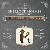 img - for The Adventure of the Dancing Men - The Return of Sherlock Holmes Re-Imagined book / textbook / text book