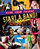 Start a Band!, Matt Anniss, 1848585713