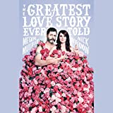 #5: The Greatest Love Story Ever Told