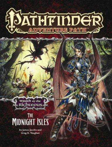 [Best] Pathfinder Adventure Path: Wrath of the Righteous Part 4 - The Midnight Isles<br />[E.P.U.B]