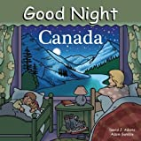img - for Good Night Canada (Good Night Our World) book / textbook / text book