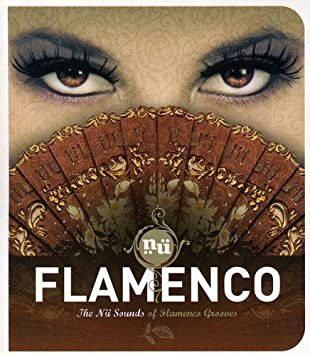 Nu Flamenco: Nu Sounds Flamenco Grooves